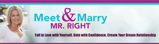 Join myself, Dr. Pat Allen, Arielle Ford, John Gray and more as we take you by the hand through a step-by-step process to Meet & Marry Mr. Right.